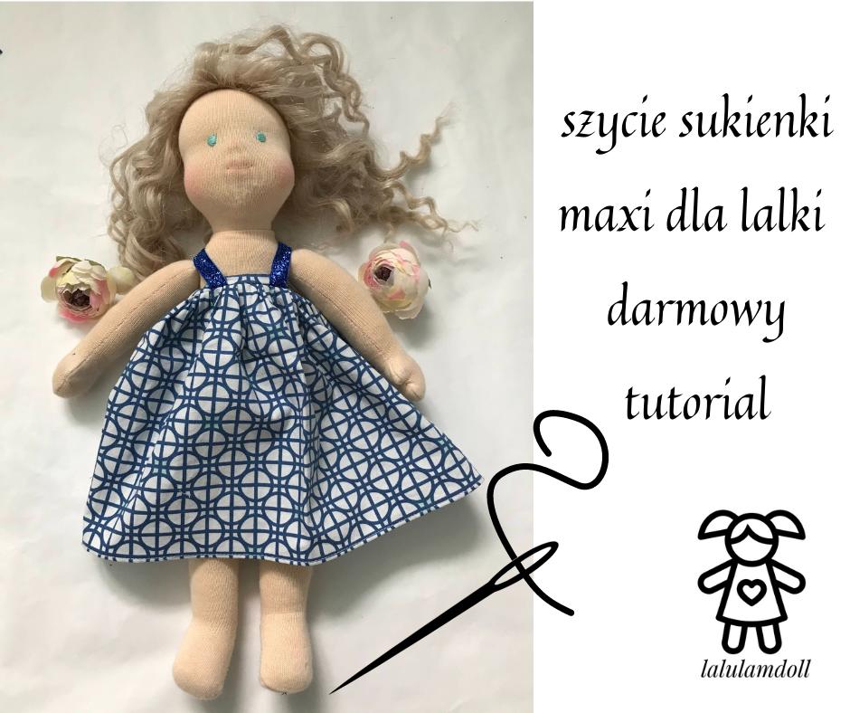 szycie sukienki maxi dla lalki darmowy tutorial